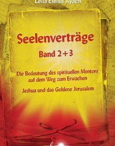 Leila Eleisa Ayach - Die Bedeutung des spirituellen Mentors auf dem Weg zum Erwachen, Jeshua und das Goldene Jerusalem