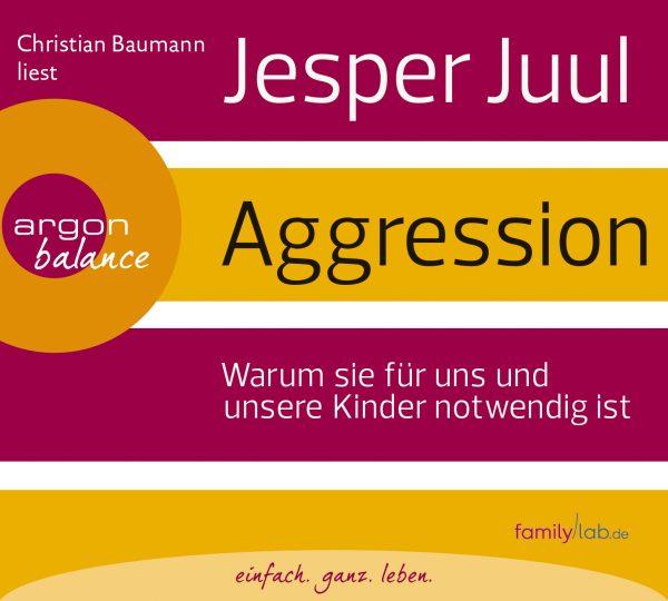 Jesper Juul - Warum sie für uns und unsere Kinder notwendig ist