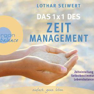 Lothar Seiwert - Zeiteinteilung, Selbstbestimmung, Lebensbalance