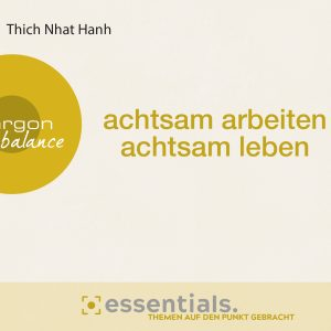 Thich Nhat Hanh - Achtsamkeit