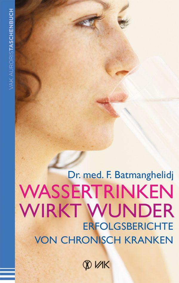 Dr. med. F. Batmanghelidj - Erfolgsberichte von chronisch Kranken
