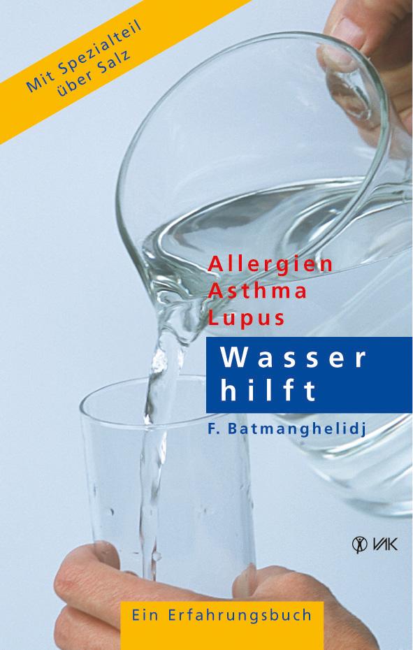 Dr. med. F. Batmanghelidj - Allergien, Asthma, Lupus