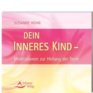 Susanne Hühn - Meditationen zur Heilung des Seele