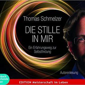 Thomas Schmelzer - Ein Erfahrungsweg zur Selbstfindung