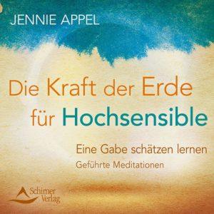 Jennie Appel - Eine gäbe schätzen lernen - geführte Meditationen